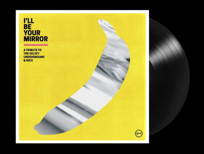 I'll Be Your Mirror - Tribute To Velvet Underground (2 LPs)