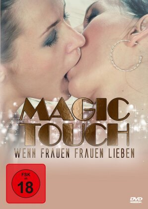 Magic Touch - Wenn Frauen Frauen lieben