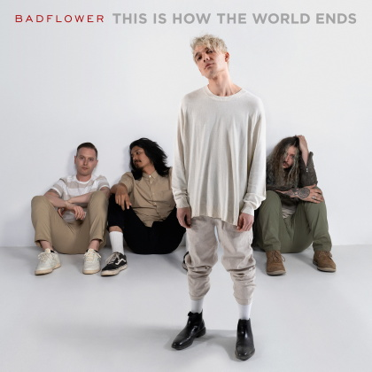 Badflower - This Is How The World Ends (2 LP)