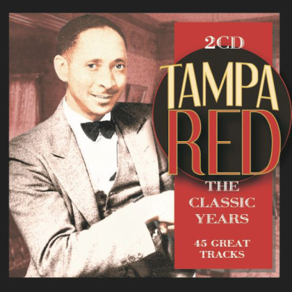 Tampa Red - Classic Years (2 CDs)