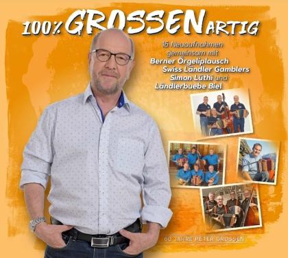 Peter Grossen - 100% GROSSENartig!