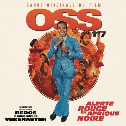 Nicolas Bedos, Anne-Sophie Versnaeyen & Anne-Sophie Versnaeyen - OSS 117: Alerte rouge en Afrique noire (LP)