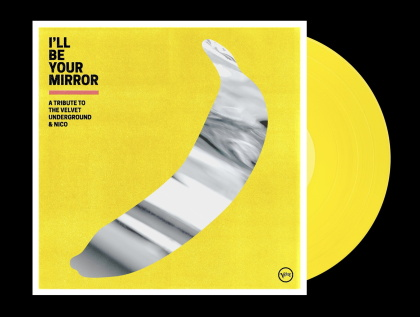 I'll Be Your Mirror - Tribute To Velvet Underground (Limited Edition, Opaque Yellow Vinyl, 2 LPs)