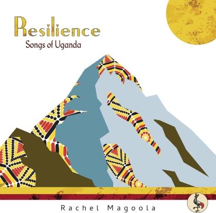 Rachel Magoola - Resilience - Songs Of Uganda