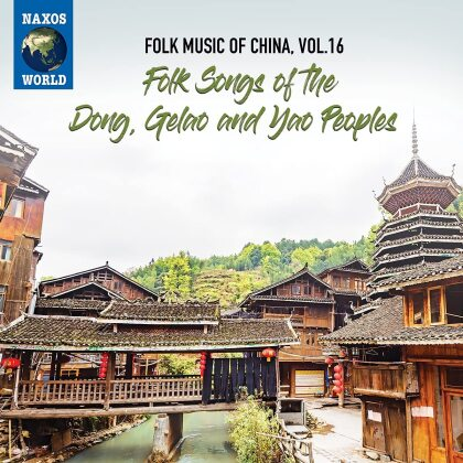 Folk Music Of China 16 - Folk Songs Of The Dong, Gelao And Yao People
