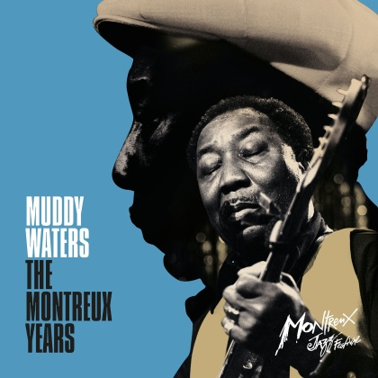 Muddy Waters - The Montreux Years