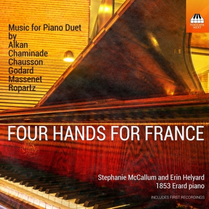 Ernest Chausson (1855-1899), Guy Ropartz, Jules Massenet (1842-1912), Charles-Valentin Alkan (1813-1888), Cécile Louise Chaminade (1857-1944), … - Four Hands For France