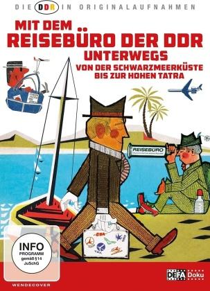 Mit dem Reisebüro der DDR unterwegs (Die DDR in Originalaufnahmen)