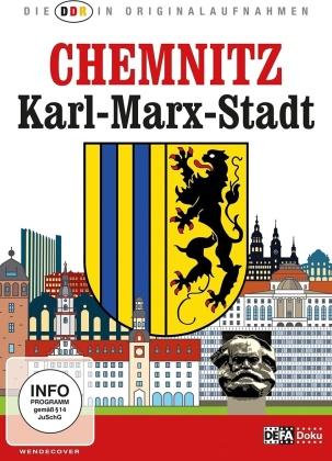 Chemnitz Karl-Marx-Stadt (Die DDR in Originalaufnahmen)
