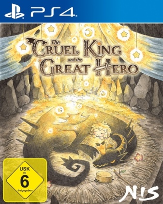 The Cruel King and the Great Hero - Storybook Edition