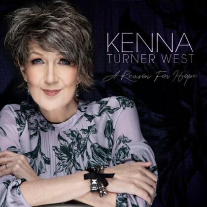 Kenna Turner West - Reason For Hope