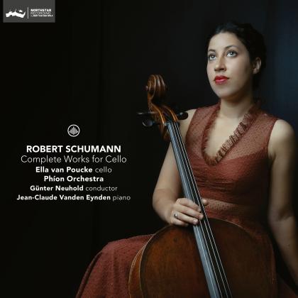 Phion Orchestra, Robert Schumann (1810-1856), Günter Neuhold, Ella van Poucke & Jean-Claude Vanden Eynden - Complete Works For Cello
