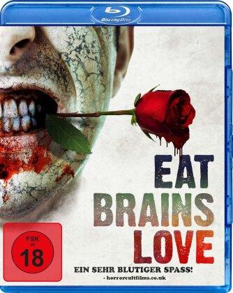Eat Brains Love (2019)