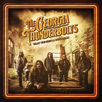 Georgia Thunderbolts - Can We Get A Witness (Digipack)