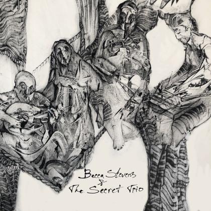 Becca Stevens - Becca Stevens & The Secret Trio