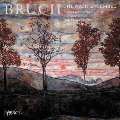 Nash Ensemble & Max Bruch (1838-1920) - Piano Trio & Other Chamber Music