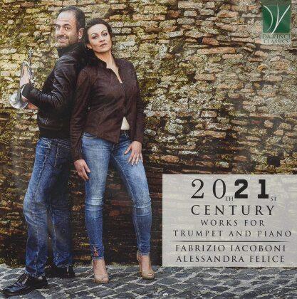 Fabrizio Iacoboni & Alessandra Felice - 20Th 21St Century Works For Trumpet & Piano