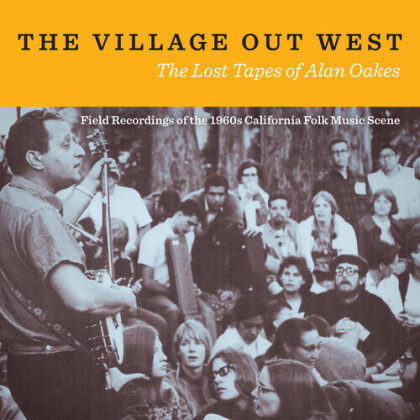 Village Out West: Lost Tapes Of Alan Oakes (2 CD)