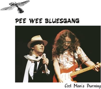 Pee Wee Bluesgang - Cool Man''s Burning