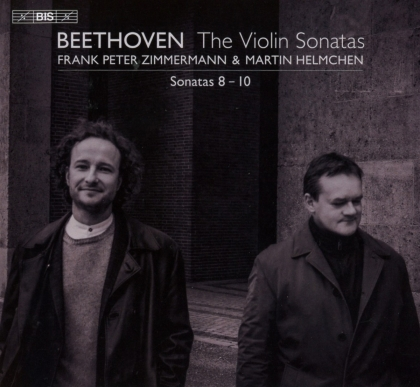 Ludwig van Beethoven (1770-1827), Frank Peter Zimmermann & Martin Helmchen - Violin Sonatas 3 (Hybrid SACD)