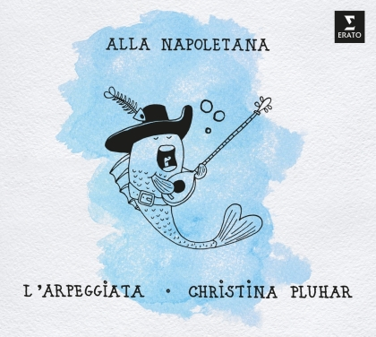 Christina Pluhar, L'Arpeggiata, Cristofaro Caresana (1640-1709), Andrea Falconieri, Pietro Antonio Giramo, … - Alla Napoletana (2 CDs)