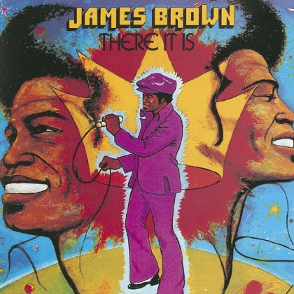James Brown - There It Is (Music On CD, 2021 Reissue)