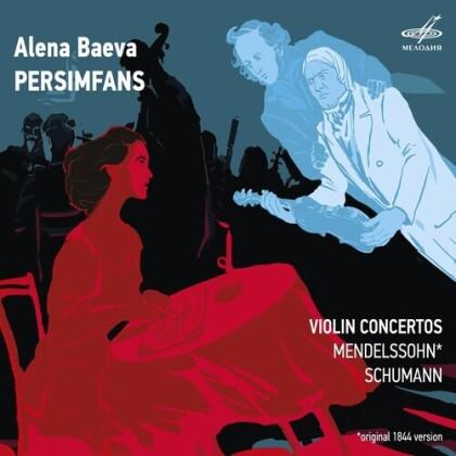 Felix Mendelssohn-Bartholdy (1809-1847), Robert Schumann (1810-1856), Alena Baeva & Persimfans - Violin Concertos