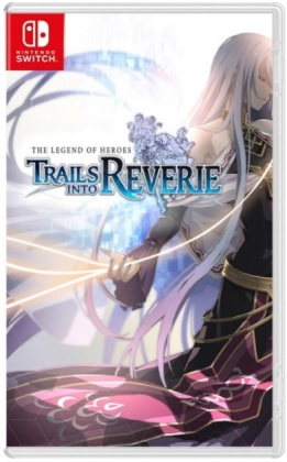 Legend Of Heroes - Trails Into Reverie