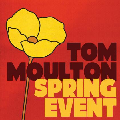 Tom Moulton: Spring Event