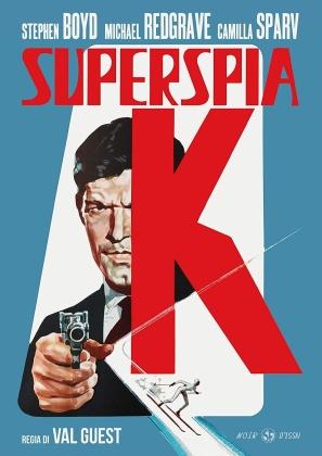 Superspia K (1968) (Noir d'Essai)
