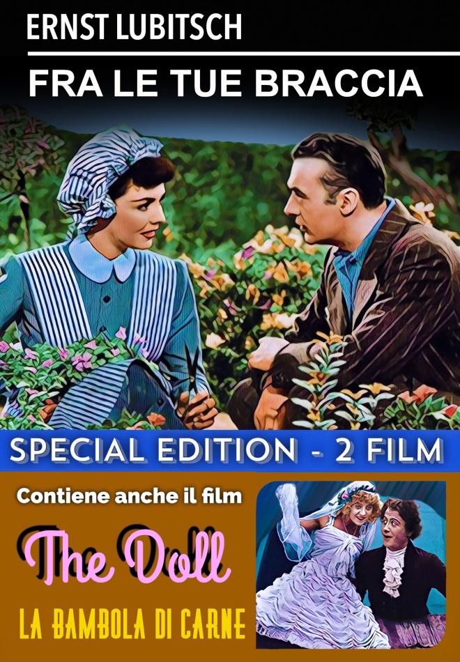 Fra le tue braccia (1946) + La bambola di carne (1919) (n/b, Edizione Speciale)