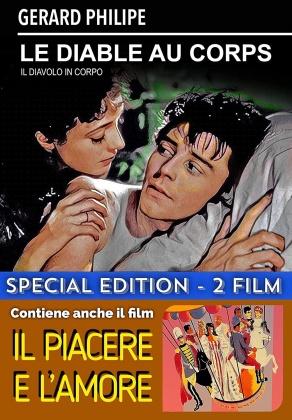 Le diable au corps (1947) + Il piacere e l'amore (1950) (n/b, Edizione Speciale)
