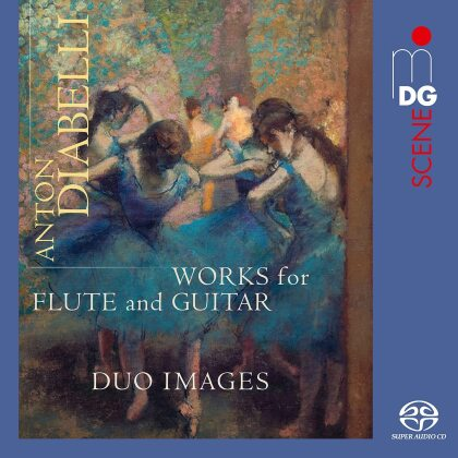 Duo Images & Anton Diabelli (1781-1858) - Works For Flute And Guitar (Hybrid SACD)