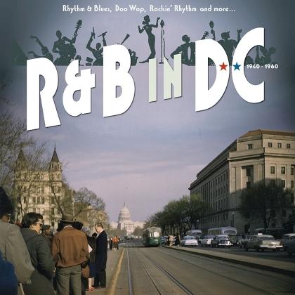 R&B In DC 1940-1960: Rhythm & Blues Doo Wop (Limited Edition)
