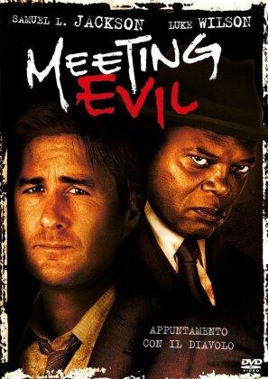 Meeting Evil - Incontro con il male (2011) (Neuauflage)