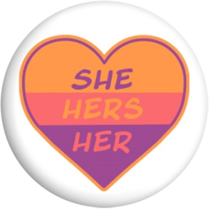 She Hers Her - Badge