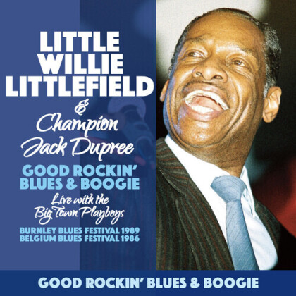 "Little Willie Littlefield & ""Champion"" Jack Dupree - Good Rockin' Blues & Boogie"