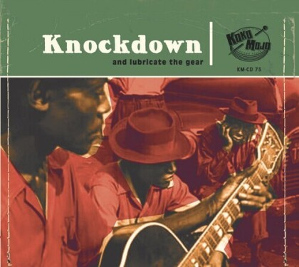 Knockdown: And Lubricate The Gear (2 CD)