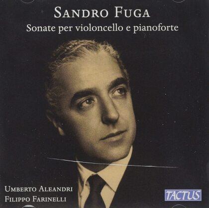Sandro Fuga (1906-1994), Umberto Aleandri & Filippo Farinelli - Sonate Per Violoncello E Piano