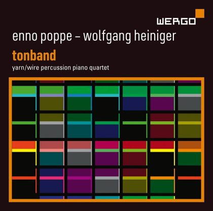 Yarn / Wire - Percussion Piano Quartet, Enno Poppe (*1969) & Wolfgang Heiniger - Feld, Tonband, Neumond