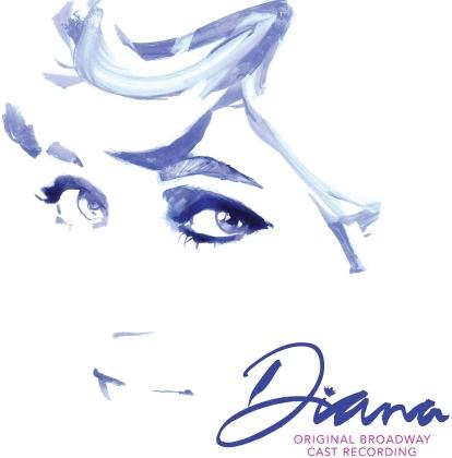 Diana - A True Musical Story - OBCR