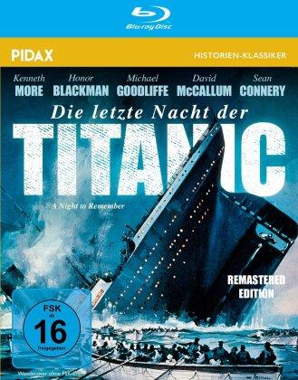 Die letzte Nacht der Titanic (1958) (Pidax Historien-Klassiker, Remastered)