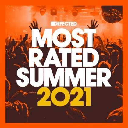 Defected - Most Rated Summer 2021 (3 CDs)