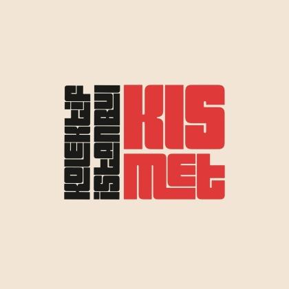 Kolektif Istanbul - Kismet (LP)
