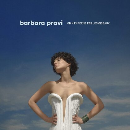 Barbara Pravi - On N'enferme Pas Les Oiseaux
