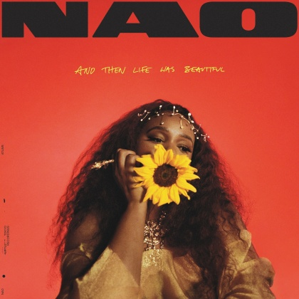 Nao - And Then Life Was Beautiful