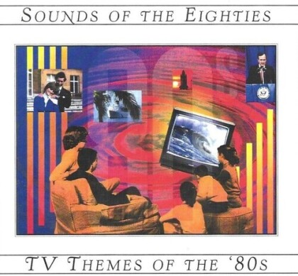 TV Themes Of The 80's / Sounds Of The 80's