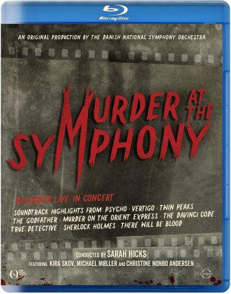Danish National Symphony Orchestra & Sarah Hicks - Murder at the Symphony