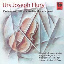 Urs Joseph Flury, Urs Joseph Flury, Alexandre Dubach, Margret Singer & Basler Sinfonieorchester - Violinkonzert in D, Klavierkonzert in a-Moll