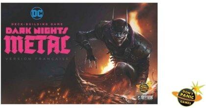 Jeu de Plateau - DC Comics - Deck Building - Dark Nights : Matal - Jeu de Base